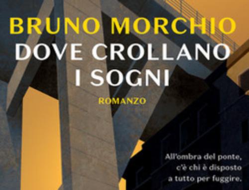 (Italiano) Dove crollano i sogni, Bruno Morchio
